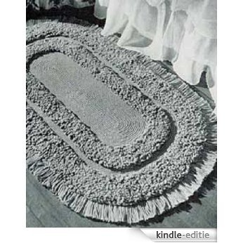 OVAL LOOP STITCH RUG - A downloadable vintage 1952 crochet pattern -- Available for Download to Kindle DX, Kindle for PC, Mac, iPhone, Blackberry, iPad, ... rugs, mat, furnishings) (English Edition) [Kindle-editie]