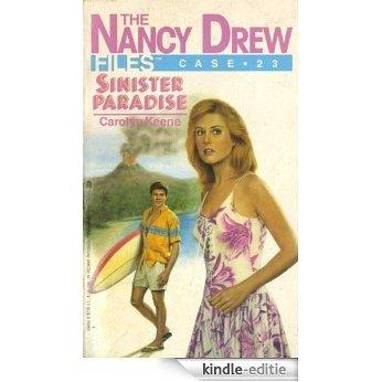 Sinister Paradise (Nancy Drew Files) [Kindle-editie]
