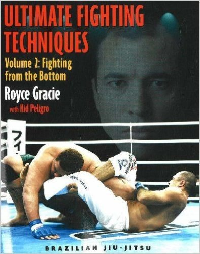 Ultimate Fighting Techniques: Volume 2: Fighting from the Bottom
