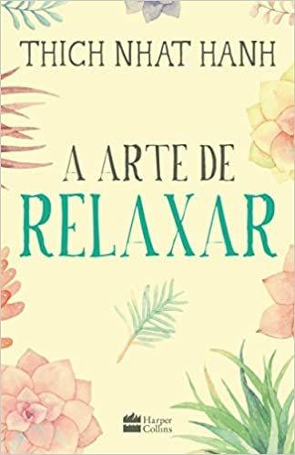 A arte de relaxar