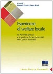 Esperienze di welfare locale. Le aziende speciali e la gestione dei servizi sociali nei comuni lombardi