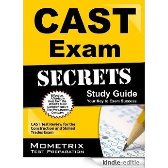CAST Exam Secrets Study Guide: CAST Test Review for the Construction and Skilled Trades Exam (English Edition) [Kindle-editie]
