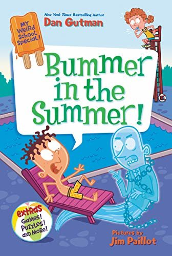 My Weird School Special: Bummer in the Summer! (English Edition)