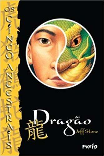 Dragão - Volume 7. Coleção Os Cinco Ancentrais