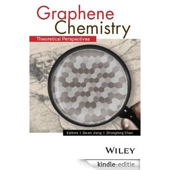 Graphene Chemistry: Theoretical Perspectives [Kindle-editie]