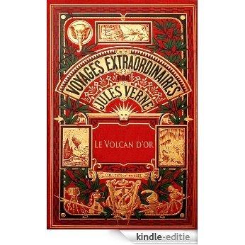 Le Volcan d'or (Illustré) (French Edition) [Kindle-editie]