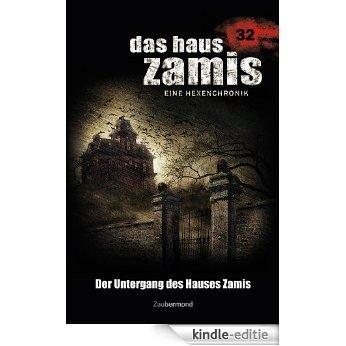 Das Haus Zamis 32 - Der Untergang des Hauses Zamis [Kindle-editie]