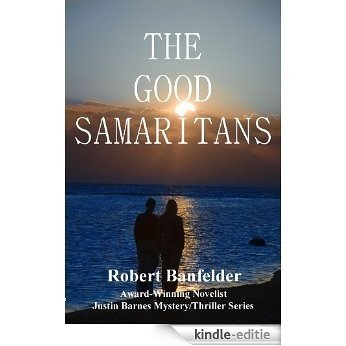 The Good Samaritans: A Justin Barnes Thriller (English Edition) [Kindle-editie]