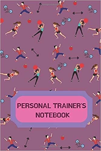 Personal Trainer Notebook: The Perfect Notebook For All Sassy Personal Trainers