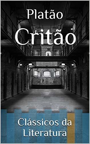 Critão: Clássicos da Literatura