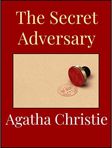 The Secret Adversary (English Edition)