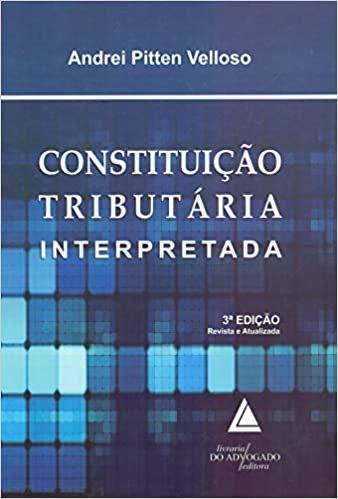 Constituição Tributária Interpretada