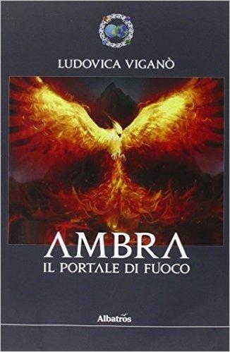 Ambra. Il portale di fuoco