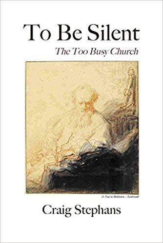 To Be Silent: The Too Busy Church