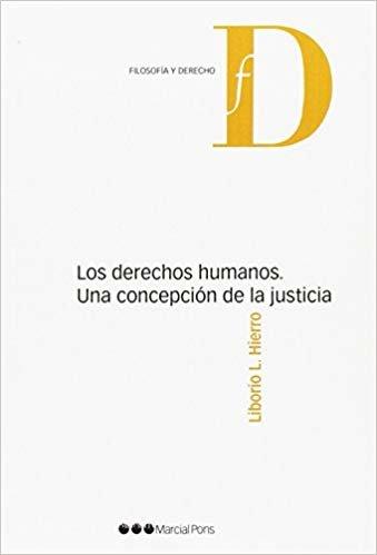 Los derechos humanos. Una concepción de la justicia