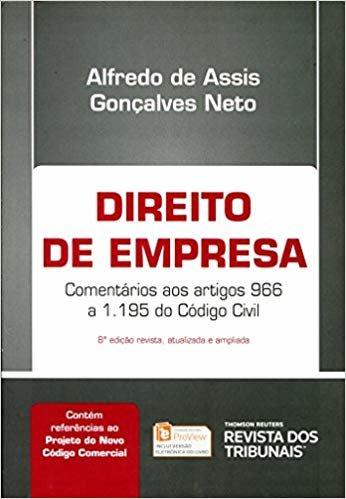Direito de Empresa Comentários aos Artigos 966 a 1.195 do Código Civil