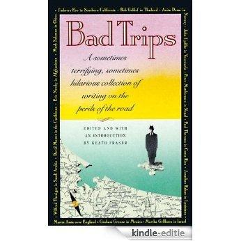 Bad Trips (Vintage Departures) [Kindle-editie]