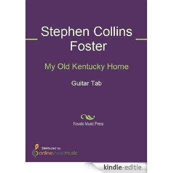 My Old Kentucky Home [Kindle-editie]