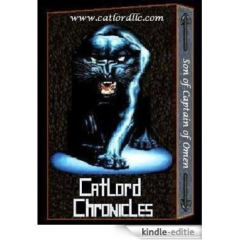 Catlord Chronicles - Son of Captain of Omen Book #1 (English Edition) [Kindle-editie]