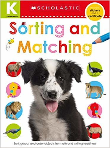 Kindergarten Skills Workbook: Matching and Sorting (Scholastic Early Learners)