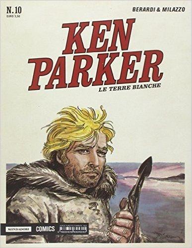 Le terre bianche. Ken Parker classic: 10