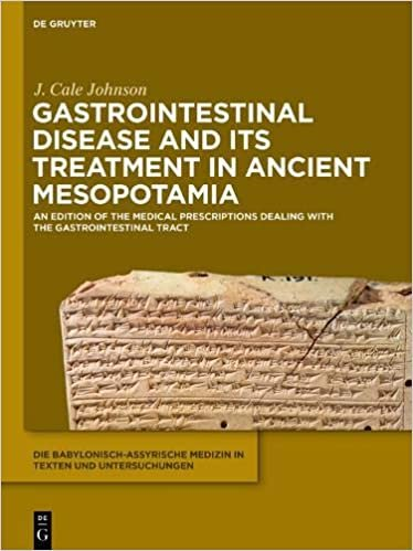 Gastrointestinal Disease and Its Treatment in Ancient Mesopotamia: An Edition of the Medical Prescriptions Dealing with the Gastrointestinal Tract