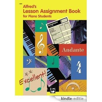 Alfred's Lesson Assignment Book for Piano Students: 0 [Kindle-editie]