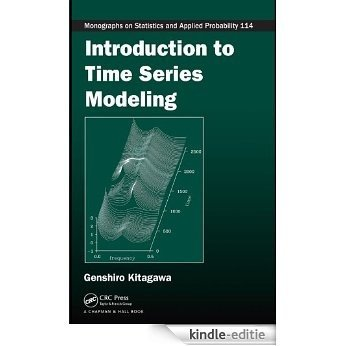 Introduction to Time Series Modeling (Chapman & Hall/CRC Monographs on Statistics & Applied Probability) [Print Replica] [Kindle-editie]
