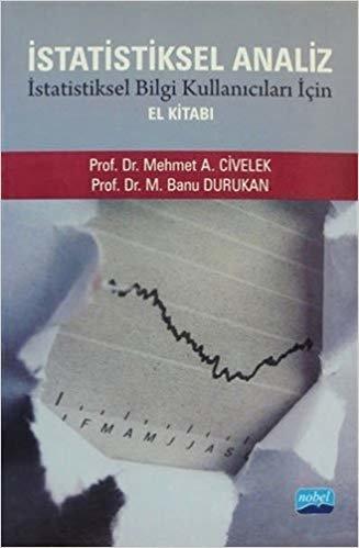 İstatistiksel Analiz: İstatistiksel Bilgi Kullanıcıları İçin El Kitabı