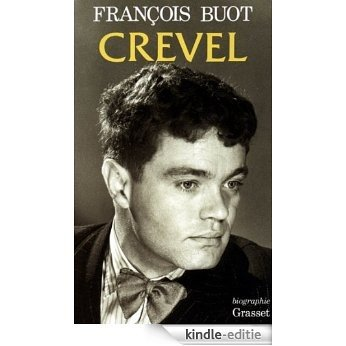 Crevel (Littérature) (French Edition) [Kindle-editie]