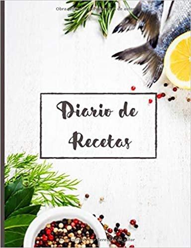 Diario de Recetas: [smile][smile]100 hojas prellenadas para completar para 100 recetas | Formato conveniente