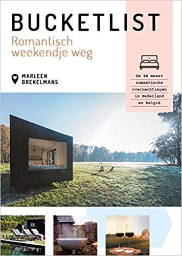 Bucketlist romantisch weekendje weg: de 25 meest romantische overnachtingen in Nederland en België