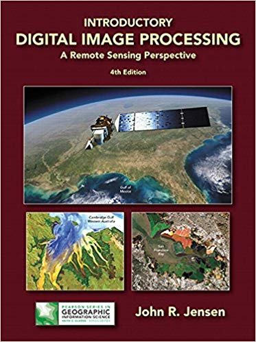 Introductory Digital Image Processing: A Remote Sensing Perspective