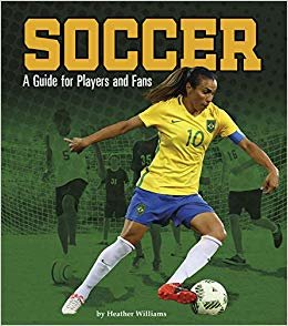 Soccer: A Guide for Players and Fans (Sports Zone)