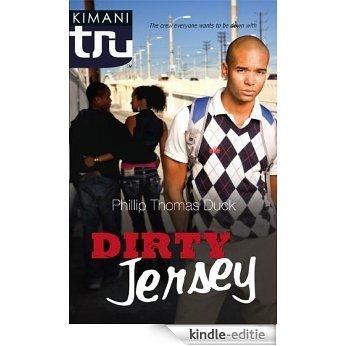 Dirty Jersey (Kimani TRU) [Kindle-editie]
