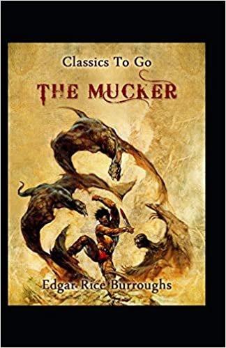 The Mucker-(Illustrated)