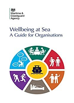 Wellbeing at Sea: A Guide for Organisations (English Edition)