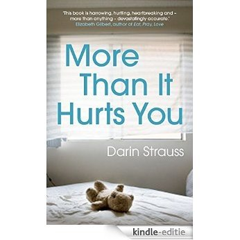 More Than It Hurts You (English Edition) [Kindle-editie]