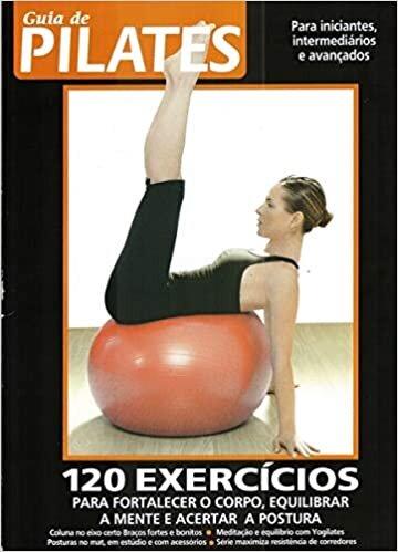 Guia de Pilates: Conquiste o Corpo Perfeito