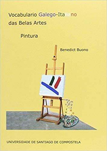 Vocabulario Galego-Italiano das Belas Artes: Pintura