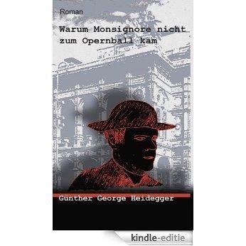 Warum Monsignore nicht zum Opernball kam (German Edition) [Kindle-editie]