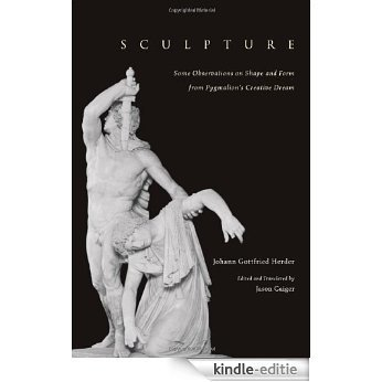 Sculpture: Some Observations on Shape and Form from Pygmalion's Creative Dream [Kindle-editie]