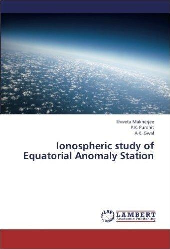 Ionospheric Study of Equatorial Anomaly Station
