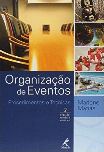 Organização de Eventos. Procedimentos e Técnicas