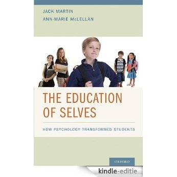 The Education of Selves: How Psychology Transformed Students [Print Replica] [Kindle-editie]