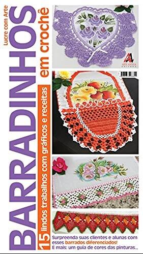 Lucre com Arte Barradinhos em Crochê: Edição 2