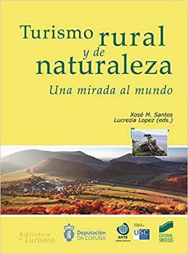Turismo rural y de naturaleza. Una mirada al mundo