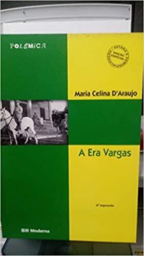 A Era Vargas - Coleção Polêmica