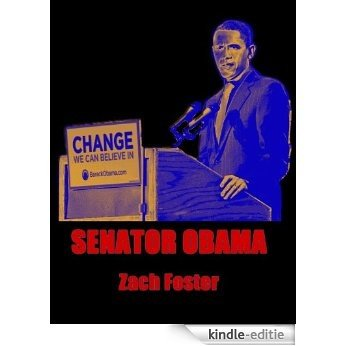 Senator Obama (English Edition) [Kindle-editie]