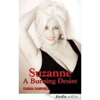 Suzanne A Burning Desire (English Edition) [Kindle-editie]